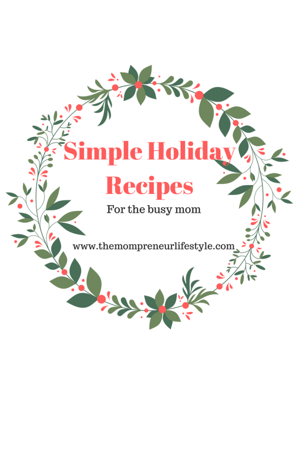 Simple Holiday Recipes
